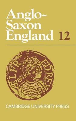 Anglo-Saxon England: Volume 12