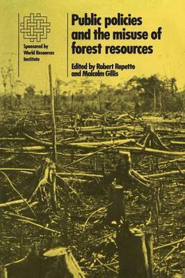 Public Policies and the Misuse of Forest Resources