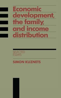Economic Development, the Family, and Income Distribution: Selected Essays