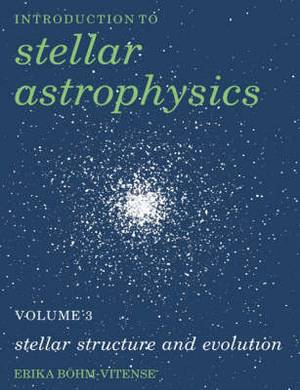 Introduction to Stellar Astrophysics: v. 3