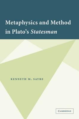 Metaphysics and Method in Plato's Statesman