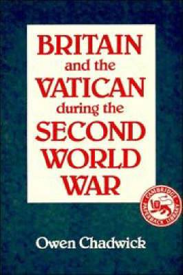Britain and the Vatican during the Second World War