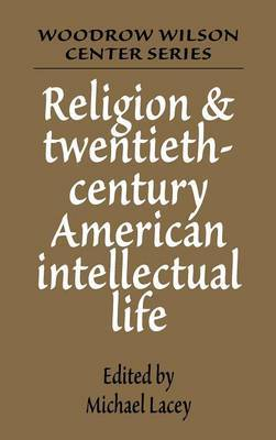 Religion and Twentieth-century American Intellectual Life: Conference - Papers
