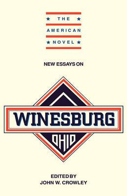 The American Novel: New Essays on Winesburg, Ohio