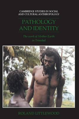 Pathology and Identity: The Work of Mother Earth in Trinidad