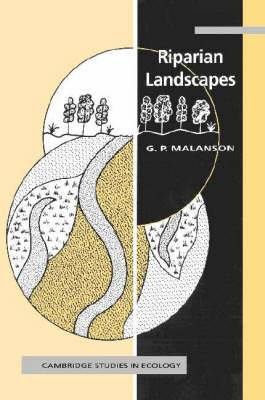 Cambridge Studies in Ecology: Riparian Landscapes