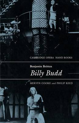 Cambridge Opera Handbooks: Benjamin Britten: Billy Budd