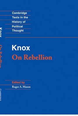 Knox: On Rebellion
