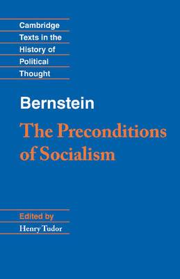 Bernstein - The Preconditions of Socialism