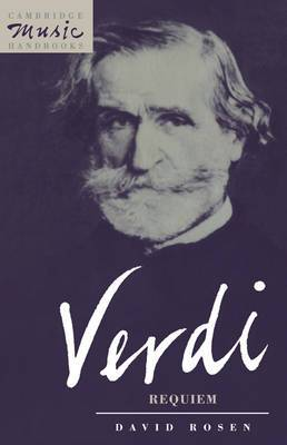 Cambridge Music Handbooks: Verdi: Requiem