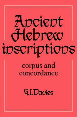 Ancient Hebrew Inscriptions: Corpus and Concordance: v. 1