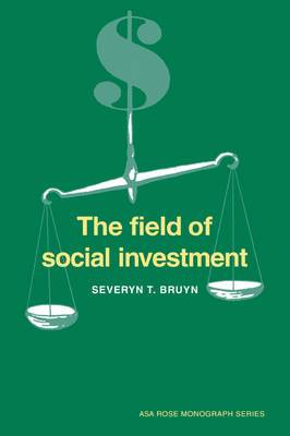 The Field of Social Investment