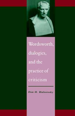 Wordsworth, Dialogics and the Practice of Criticism