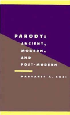 Parody: Ancient, Modern and Post-modern