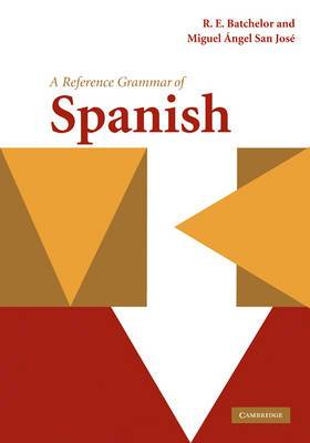 Reference Grammars: A Reference Grammar of Spanish
