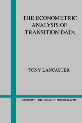 Econometric Society Monographs: Series Number 17: The Econometric Analysis of Transition Data