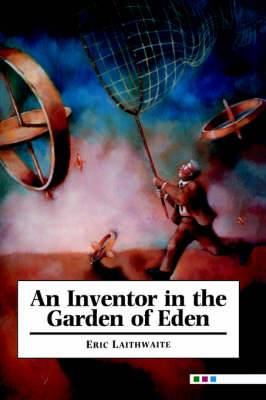 An Inventor in the Garden of Eden
