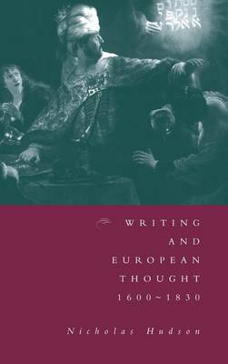 Writing and European Thought 1600-1830