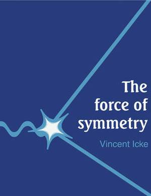 The Force of Symmetry