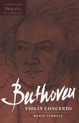 Cambridge Music Handbooks: Beethoven: Violin Concerto