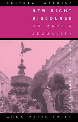 New Right Discourse on Race and Sexuality: Britain, 1968-1990