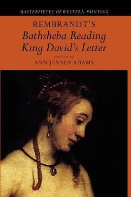 Rembrandt's 'Bathsheba Reading King David's Letter'