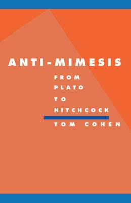 Anti-Mimesis from Plato to Hitchcock