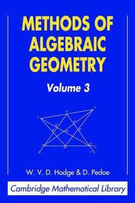 Methods of Algebraic Geometry: Volume 3