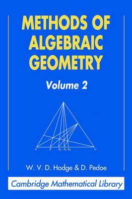 Methods of Algebraic Geometry: Volume 2
