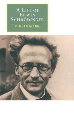 A Life of Erwin Schrodinger