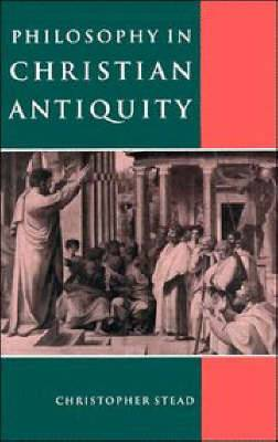 Philosophy in Christian Antiquity
