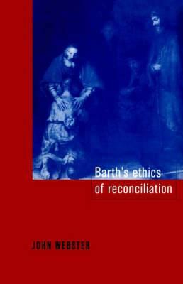 Barth's Ethics of Reconciliation