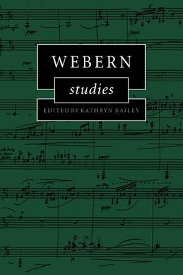 Cambridge Composer Studies: Webern Studies