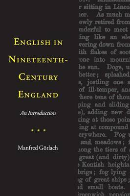English in Nineteenth-Century England: An Introduction