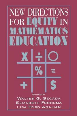 New Directions for Equity in Mathematics Education
