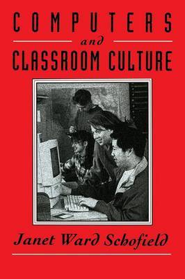 Computers and Classroom Culture