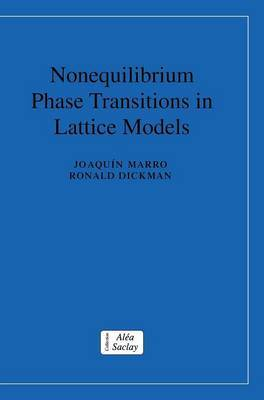 Collection Alea-Saclay: Monographs and Texts in Statistical Physics: Nonequilibrium Phase Transitions in Lattice Models