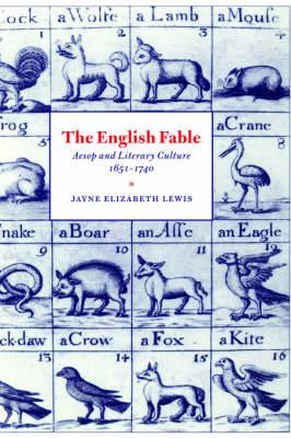 English Fable: Aesop and Literary Culture, 1651-1740