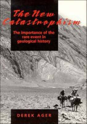 The New Catastrophism: The Importance of the Rare Event in Geological History