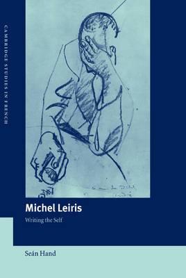 Michel Leiris: Writing the Self
