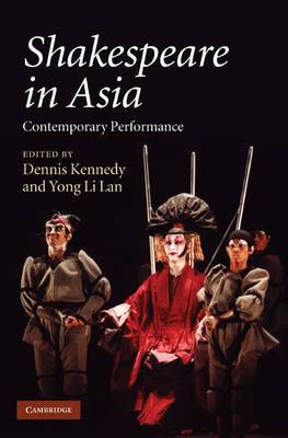 Shakespeare in Asia: Contemporary Performance