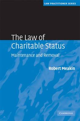 The Law of Charitable Status: Maintenance and Removal