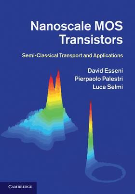 Nanoscale MOS Transistors: Semi-Classical Transport and Applications