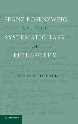 Franz Rosenzweig and the Systematic Task of Philosophy