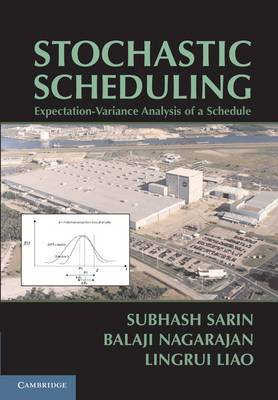 Stochastic Scheduling: Expectation-Variance Analysis of a Schedule