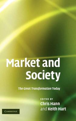 Market and Society: The Great Transformation Today