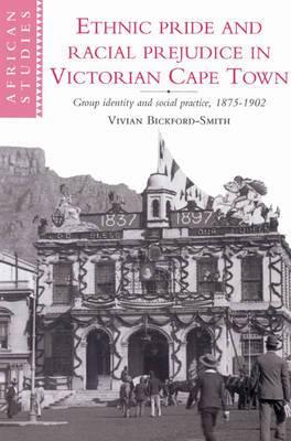 Ethnic Pride and Racial Prejudice in Victorian Cape Town