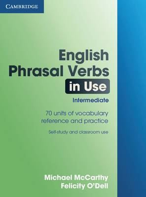 English Phrasal Verbs in Use Intermediate