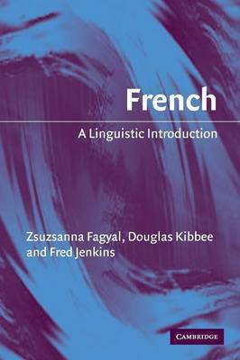 French: A Linguistic Introduction