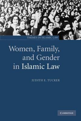 Women, Family and Gender in Islamic Law